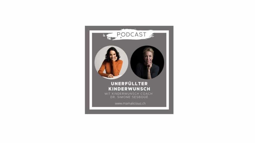 Unerfüllter Kinderwunsch - Simone Sesboüé - Mamalicious Podcast